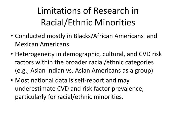 Limitations of Research in Racial/Ethnic Minorities