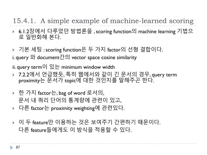 15.4.1.  A simple example of machine-learned scoring