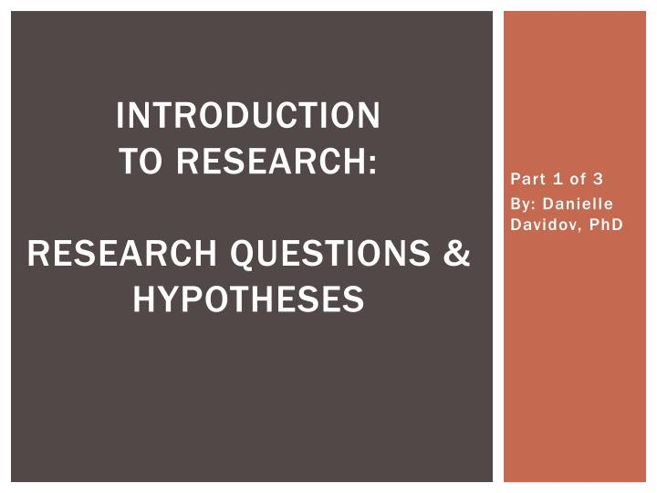 introduction to research research questions hypotheses n.