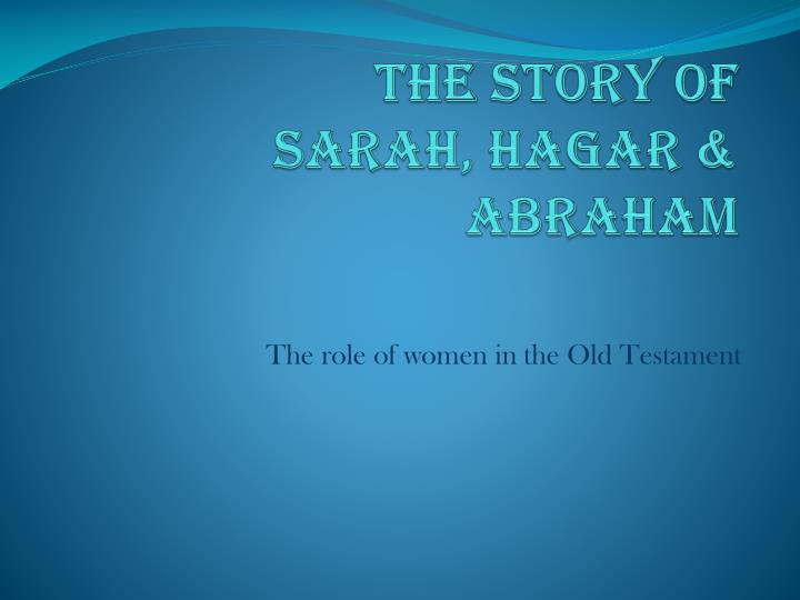 the story of sarah hagar abraham n.