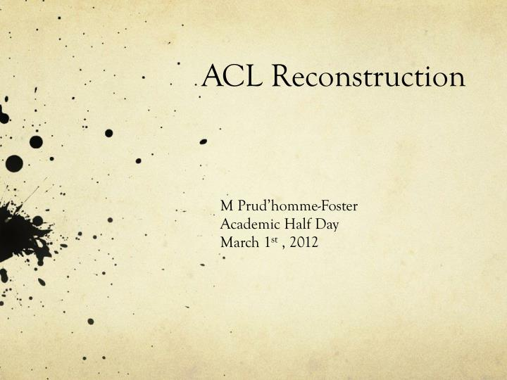 acl reconstruction n.