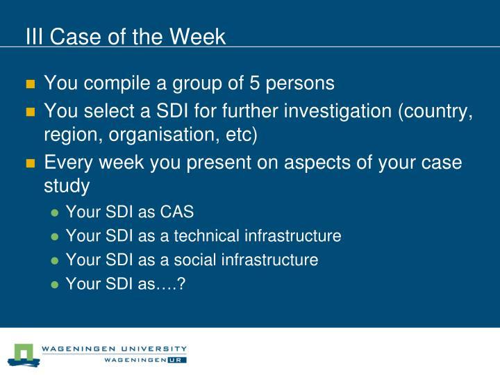 III Case of the Week