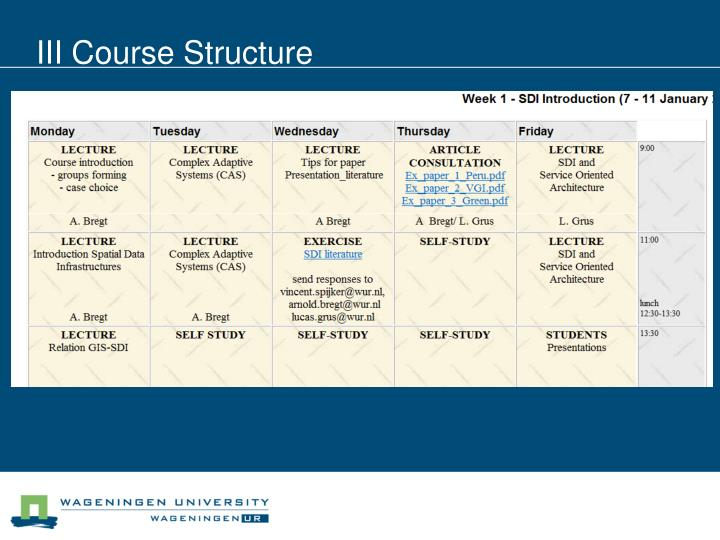 III Course Structure