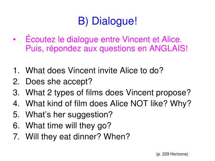 B dialogue