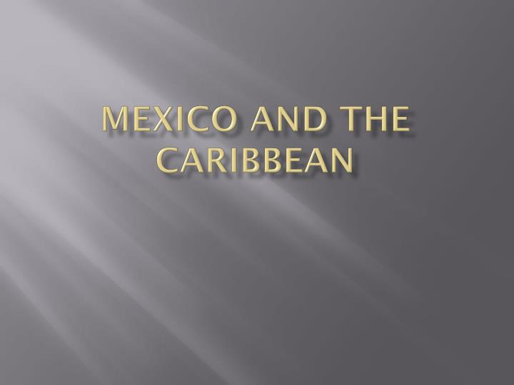 mexico and the caribbean n.