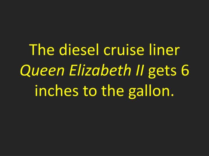 The diesel cruise liner