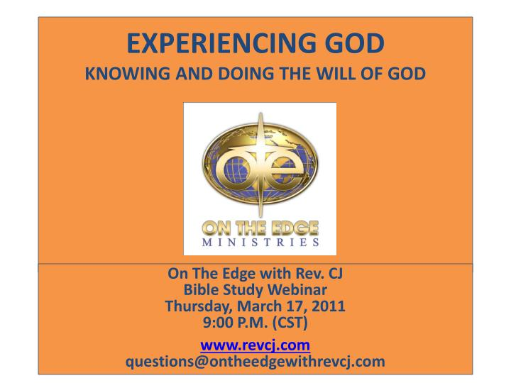 experiencing god knowing and doing the will of god n.
