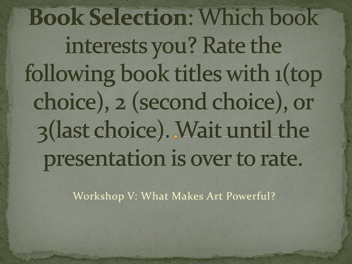 workshop v what makes a r t powerful n.