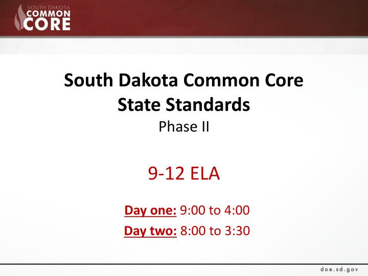 south dakota common core state standards phase ii 9 12 ela n.
