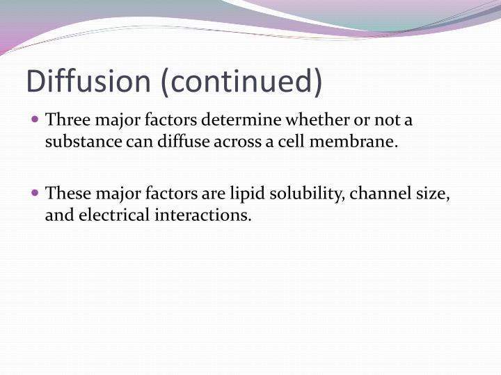 Diffusion (continued)