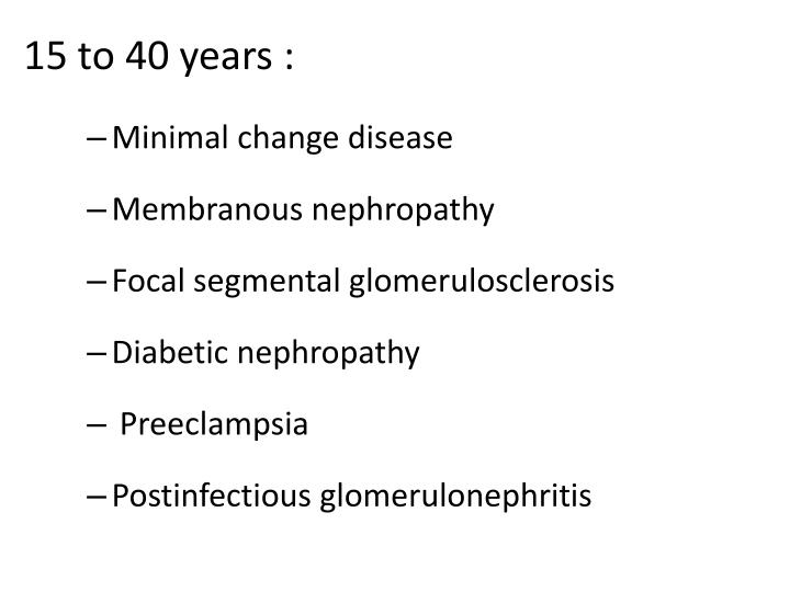15 to 40 years :