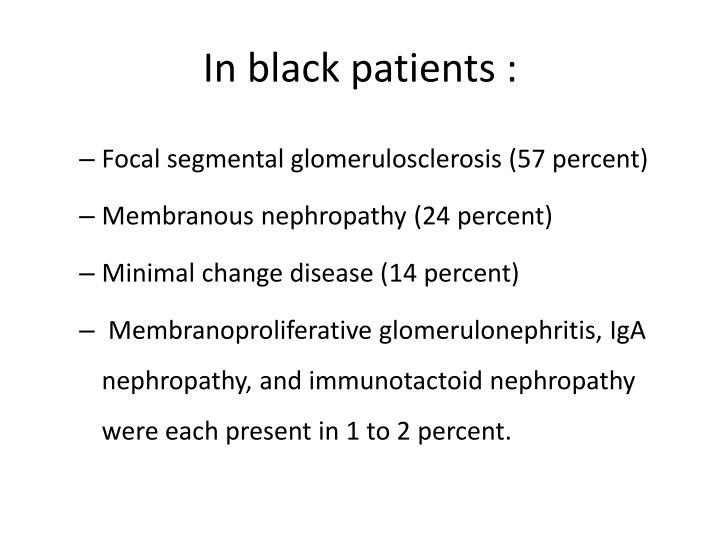 In black patients :