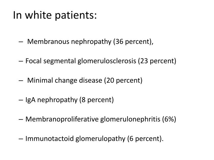 In white patients: