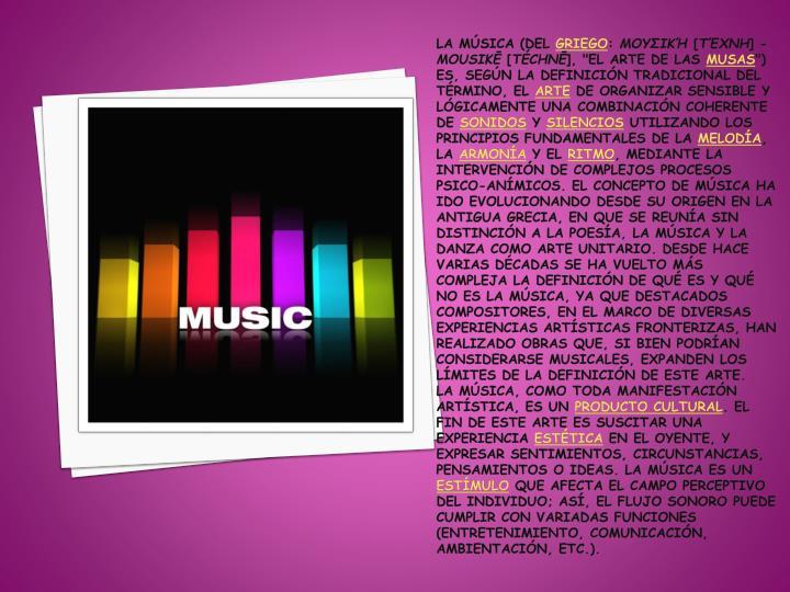La música (del
