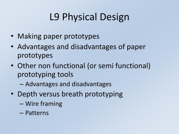 L9 Physical Design