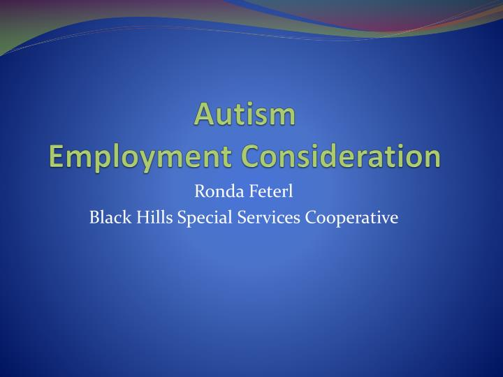 autism employment consideration n.