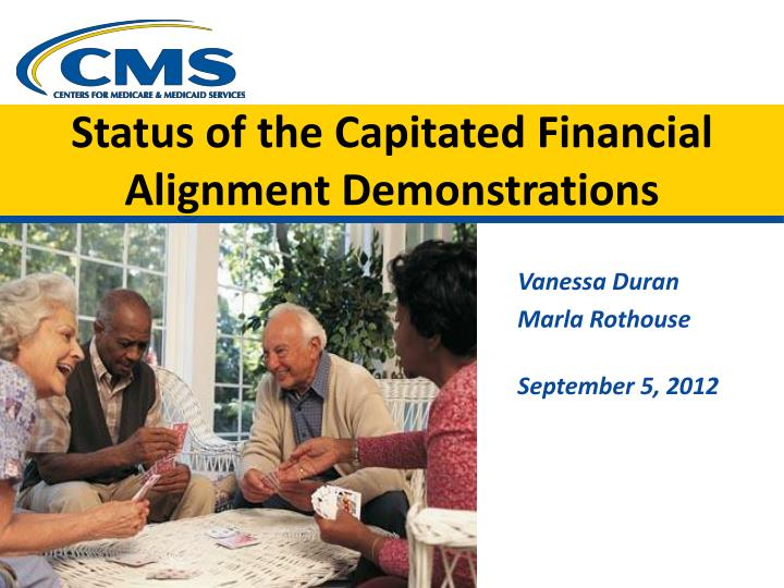 status of the capitated financial alignment demonstrations n.