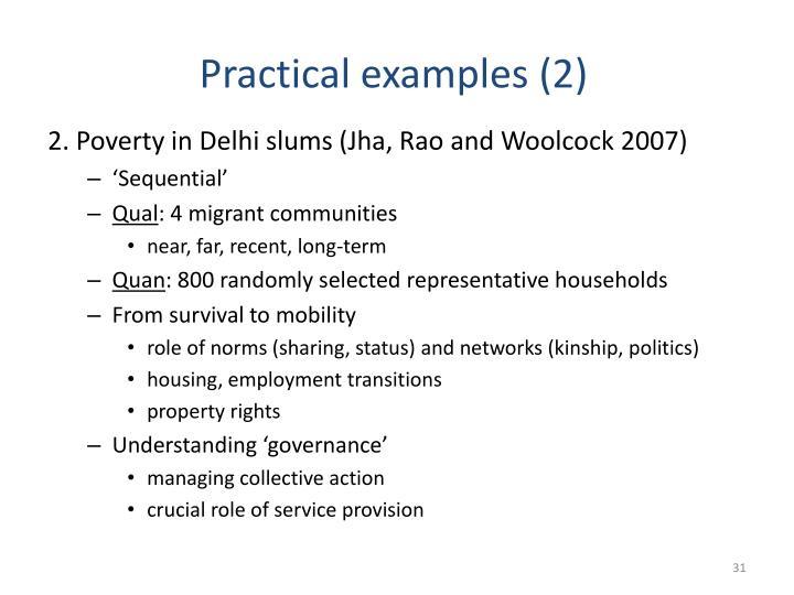 2. Poverty in Delhi slums (Jha, Rao and Woolcock 2007)