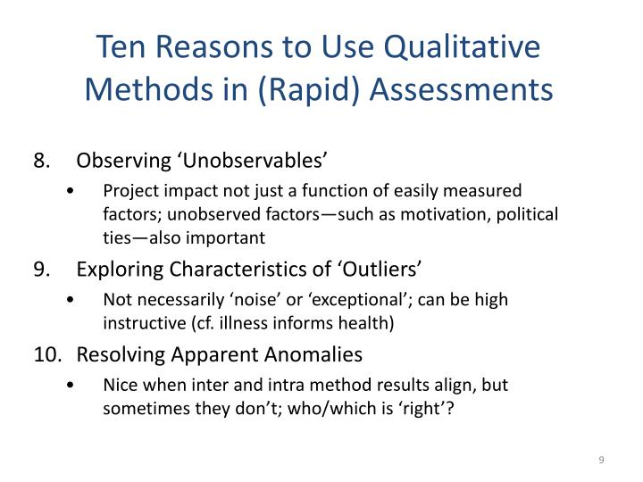 Ten Reasons to Use Qualitative