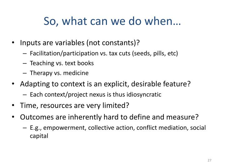 So, what can we do when…