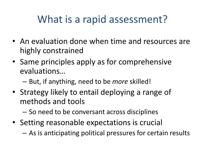 What is a rapid assessment?