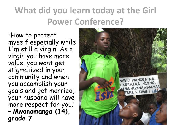 What did you learn today at the girl power conference