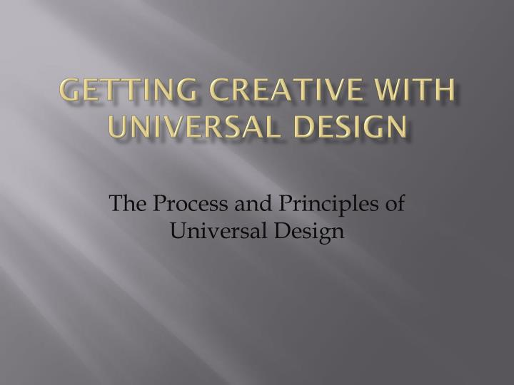 getting creative with universal design n.