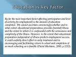 education is key factor