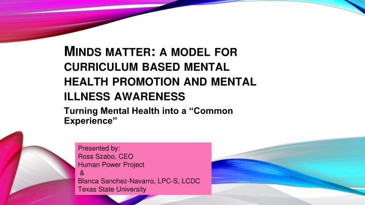 minds matter a model for curriculum based mental health promotion and mental illness awareness n.