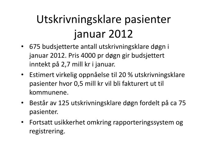 Utskrivningsklare pasienter januar 2012