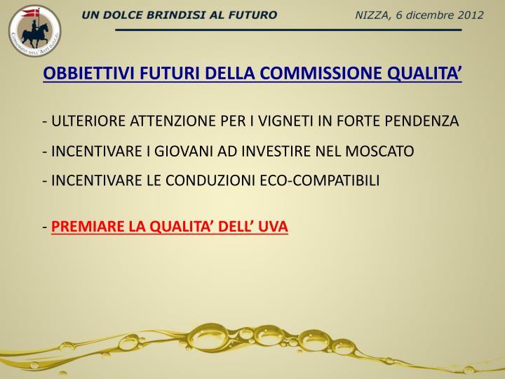 OBBIETTIVI FUTURI DELLA COMMISSIONE QUALITA'