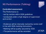 n5 performance talking