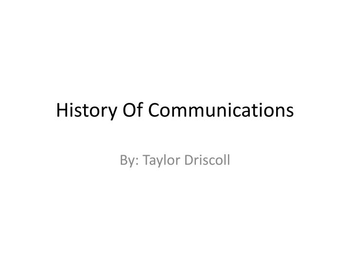 history of communications n.