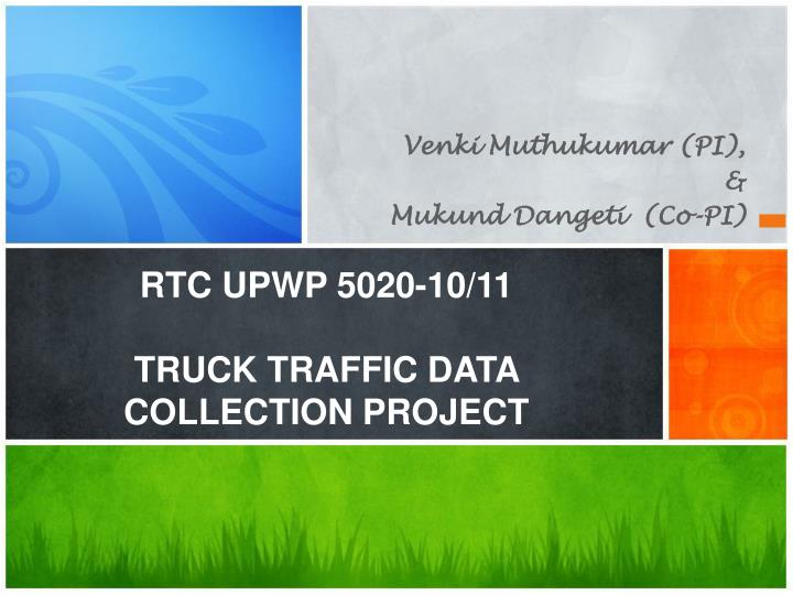 rtc upwp 5020 10 11 truck traffic data collection project n.