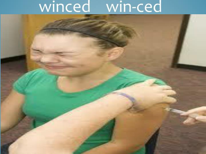 winced    win-