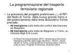 la programmazione del trasporto ferroviario regionale