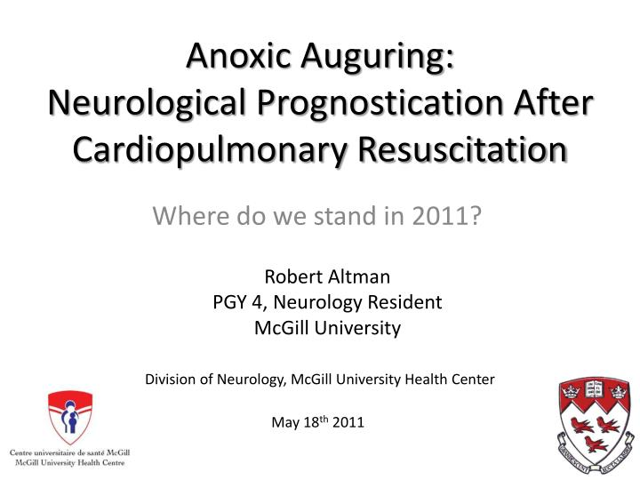 anoxic auguring neurological prognostication after cardiopulmonary resuscitation n.