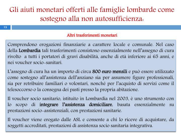 Gli aiuti monetari offerti alle famiglie lombarde come sostegno alla non autosufficienza: