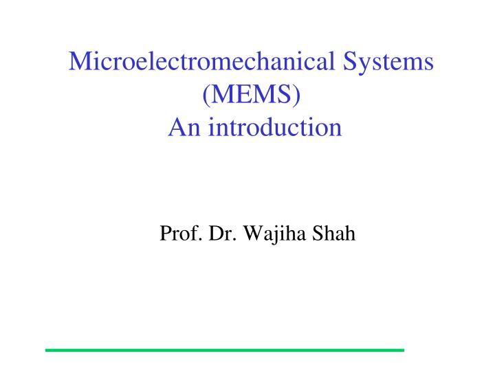 microelectromechanical systems mems an introduction n.