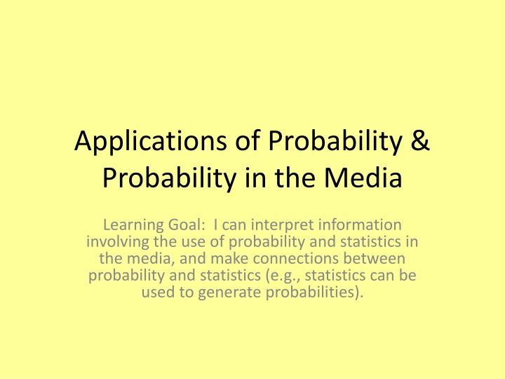 applications of probability probability in the media n.