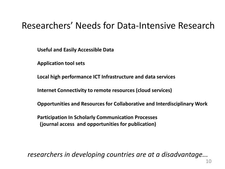 Researchers' Needs for Data-Intensive Research