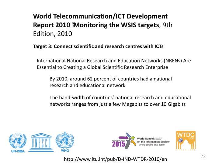 World Telecommunication/ICT Development Report 2010 – Monitoring the WSIS targets