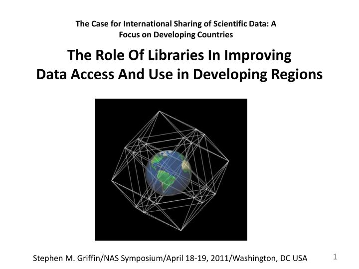 the role of libraries in improving data access and use in developing regions n.