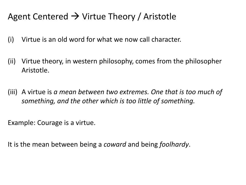 Ethics virtue theory.