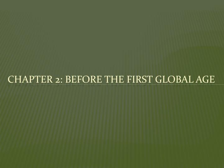 chapter 2 before the first global age n.