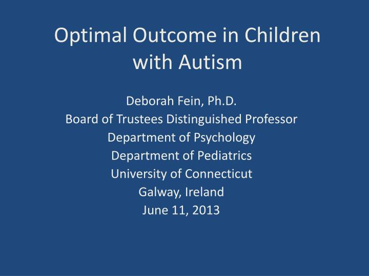 optimal outcome in children with autism n.