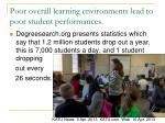 poor overall learning environments lead to poor student performances