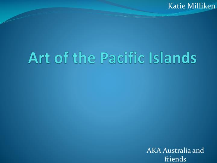 art of the pacific islands n.