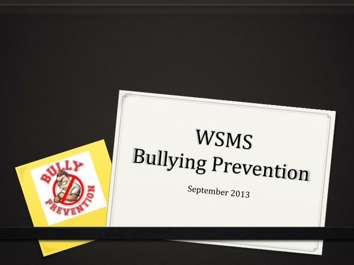 wsms bullying prevention n.