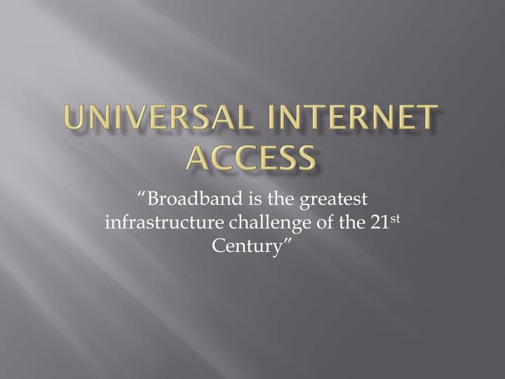 universal internet access n.